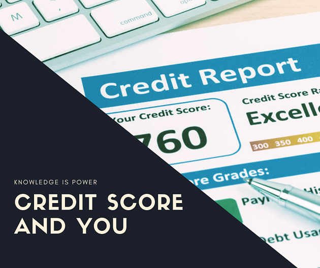Credit score and you